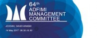 The 64th ADFIMI MANAGEMENT COMMITTEE (MCM) will take place at Hilton Hotel in Jeddah, Saudi Arabia on 14 May 2017 at 08:30 - 10:30